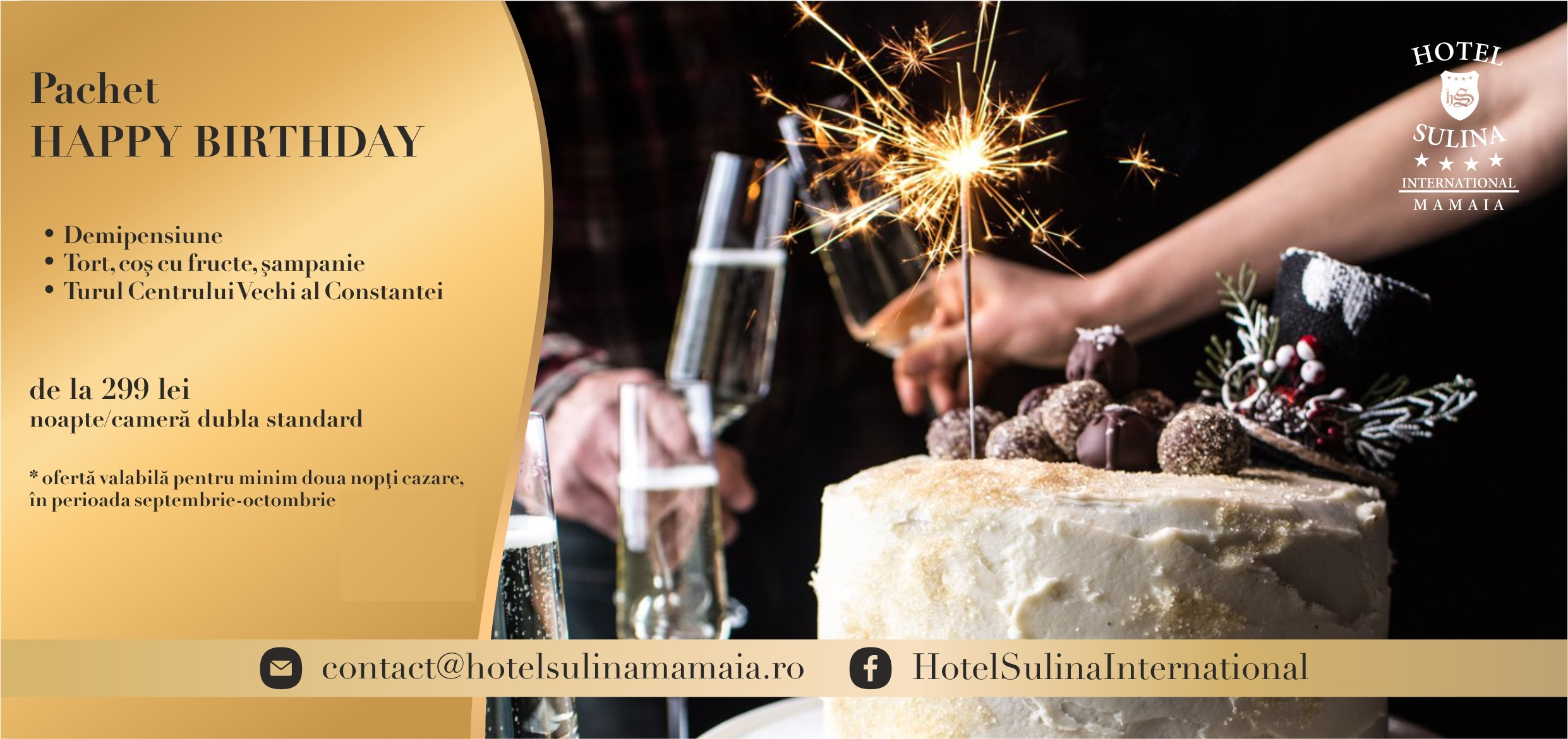 Pachet HAPPY BIRTHDAY  Hotel Sulina International - Mamaia