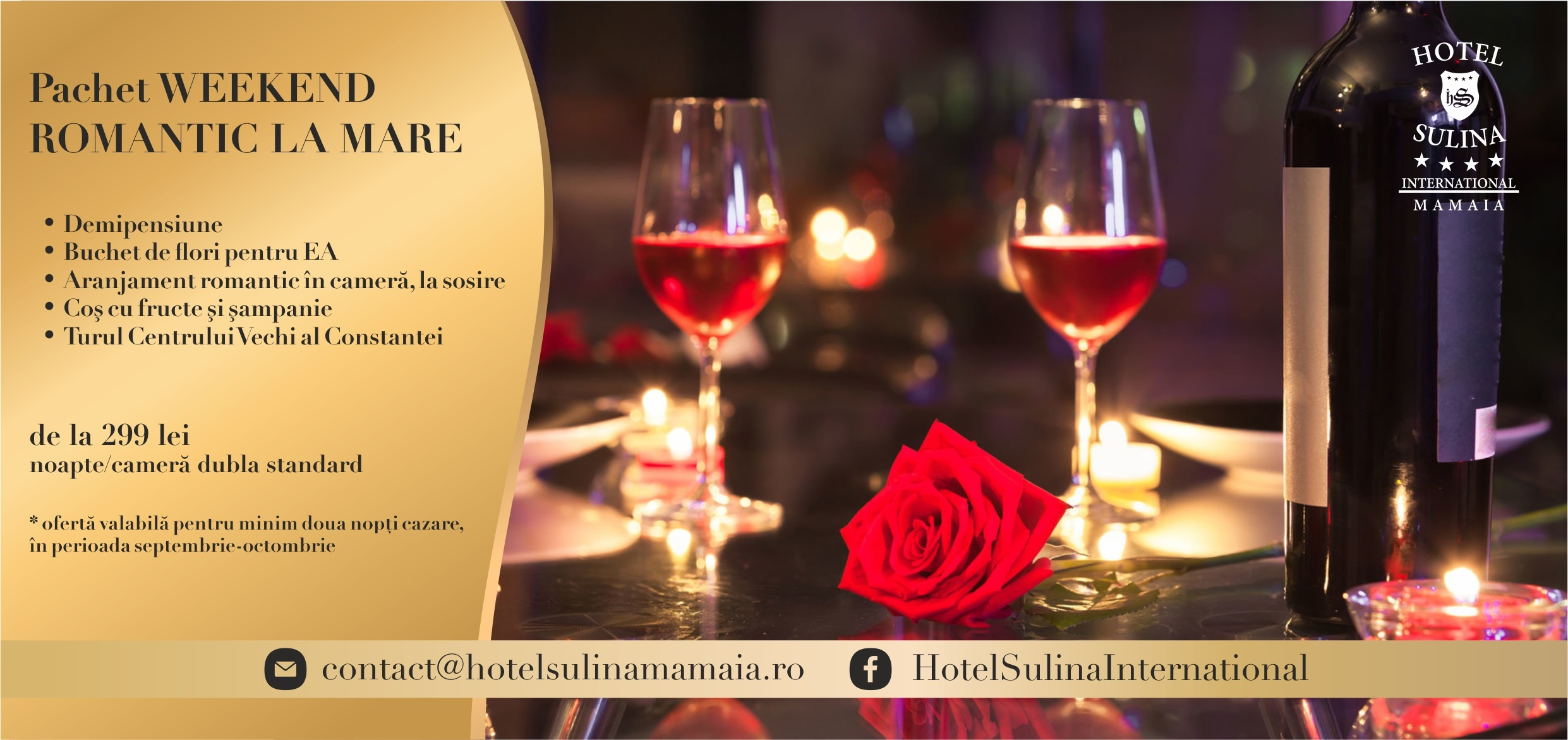 Pachet WEEKEND ROMANTIC Hotel Sulina International - Mamaia